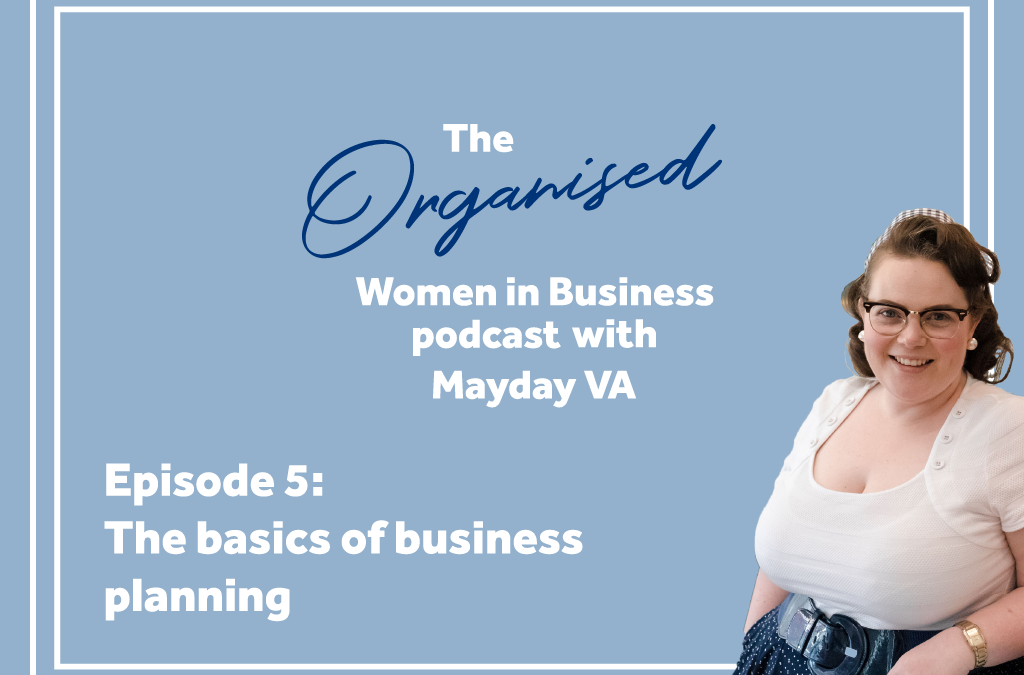 Episode #5: The Basics of Business Planning
