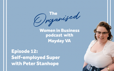 Episode #12 – Self-Employed Superannuation with Peter Stanhope