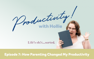 E7: How Parenting Changed My Productivity