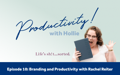 E10: Branding and Productivity with Rachel Reiter