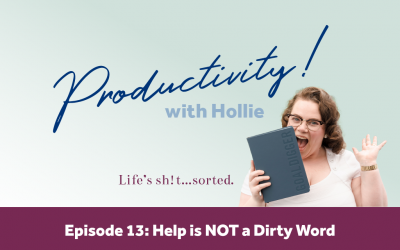 E13: Help is NOT a Dirty Word